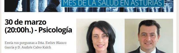 El 30 de Marzo Andrés Calvo y Esther Blanco responderán en directo a todas vuestras dudas sobre cuestiones relacionadas con la salud mental